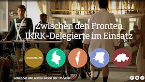 Zwischen den Fronten - IKRK-Delegierte im Einsatz